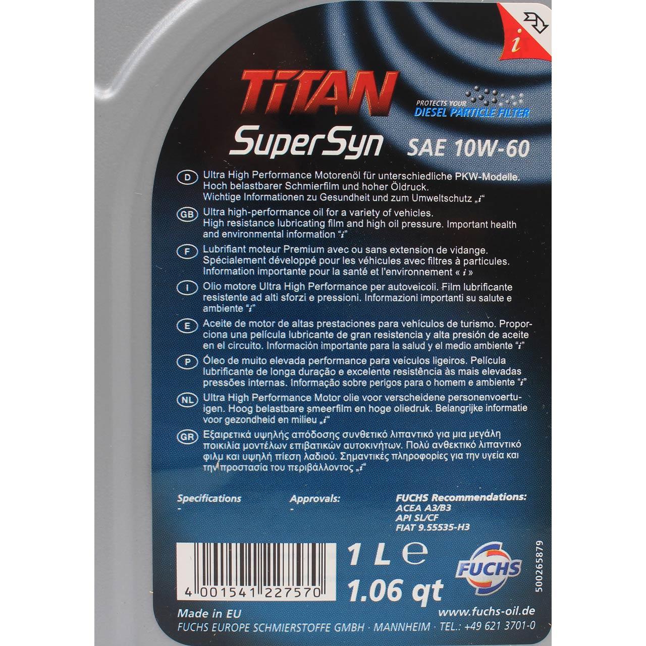 FUCHS Motoröl Öl TITAN SuperSyn ACEA A3/B3 SL/CF 10W-60 10W60 - 1L 1 Liter